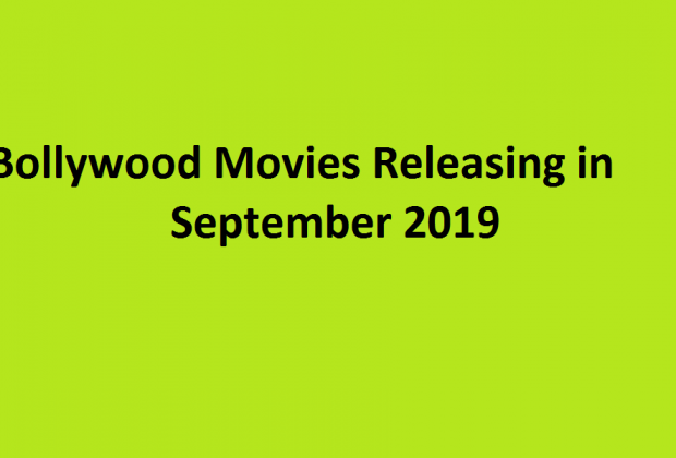 Bollywood Movies Releasing in September 2019