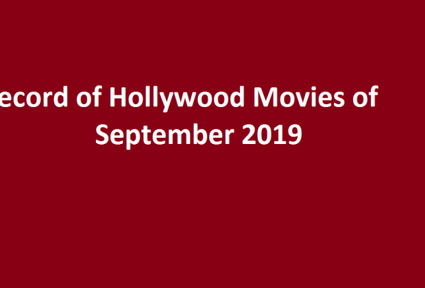 Record of Hollywood Movies of September 2019