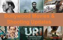 Bollywood Movies and their latest Shooting Updates – News, Movie Details