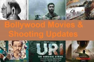 Bollywood movies and Shooting Updates