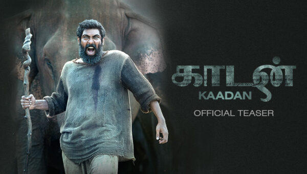 Rana Daggubati and Kaadan Movie News ,Cast & Crew , Release Date
