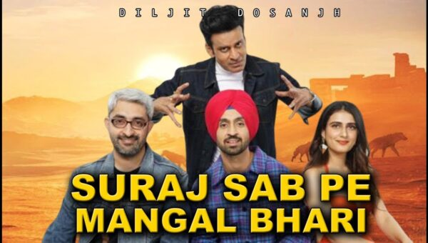 Suraj Pe Mangal Bhari Full Movie Download, leaked at Filmyzilla completely HD